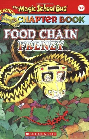 Food Chain Frenzy by Joanna Cole, Anne Capeci, Bruce Degen, John Speirs