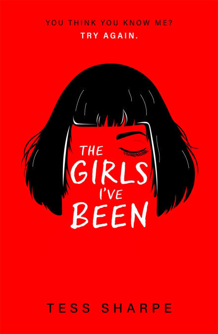 The Girls I've Been by Tess Sharpe