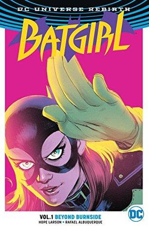 Batgirl, Vol. 1: Beyond Burnside by Hope Larson, Raphael Albuquerque, Deron Bennett, Dave McCaig