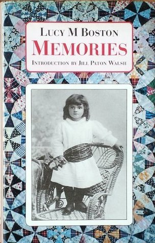 Memories by Lucy M. Boston