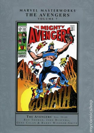 Marvel Masterworks: The Avengers, Vol. 7 by Barry Windsor-Smith, George Klein, Howard Purcell, Dan Adkins, Syd Shores, John Buscema, Gene Colan, Roy Thomas, Mike Esposito, Sal Buscema