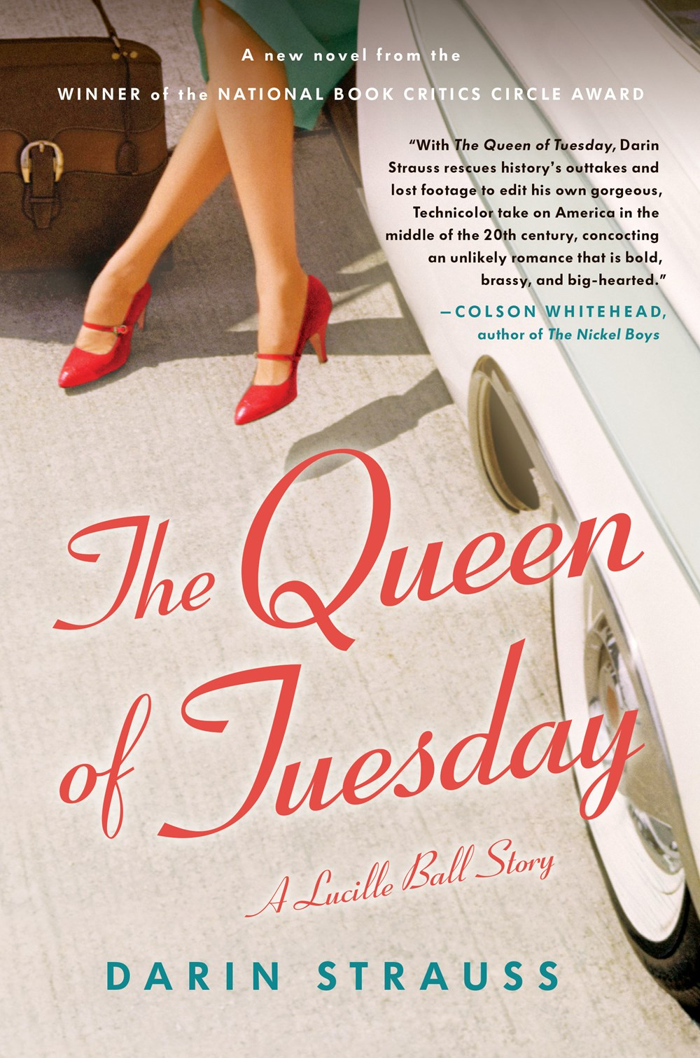 The Queen of Tuesday by Darin Strauss