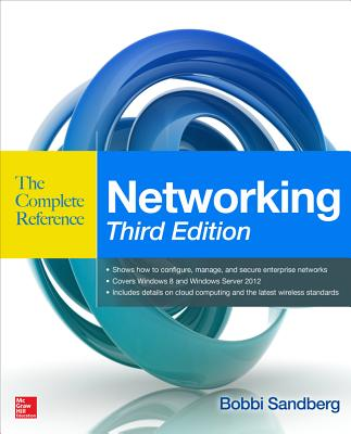 Networking: The Complete Reference by Bobbi Sandberg