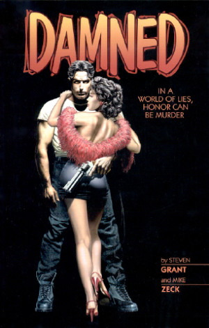 Damned by Steven Grant, Mick Zeck