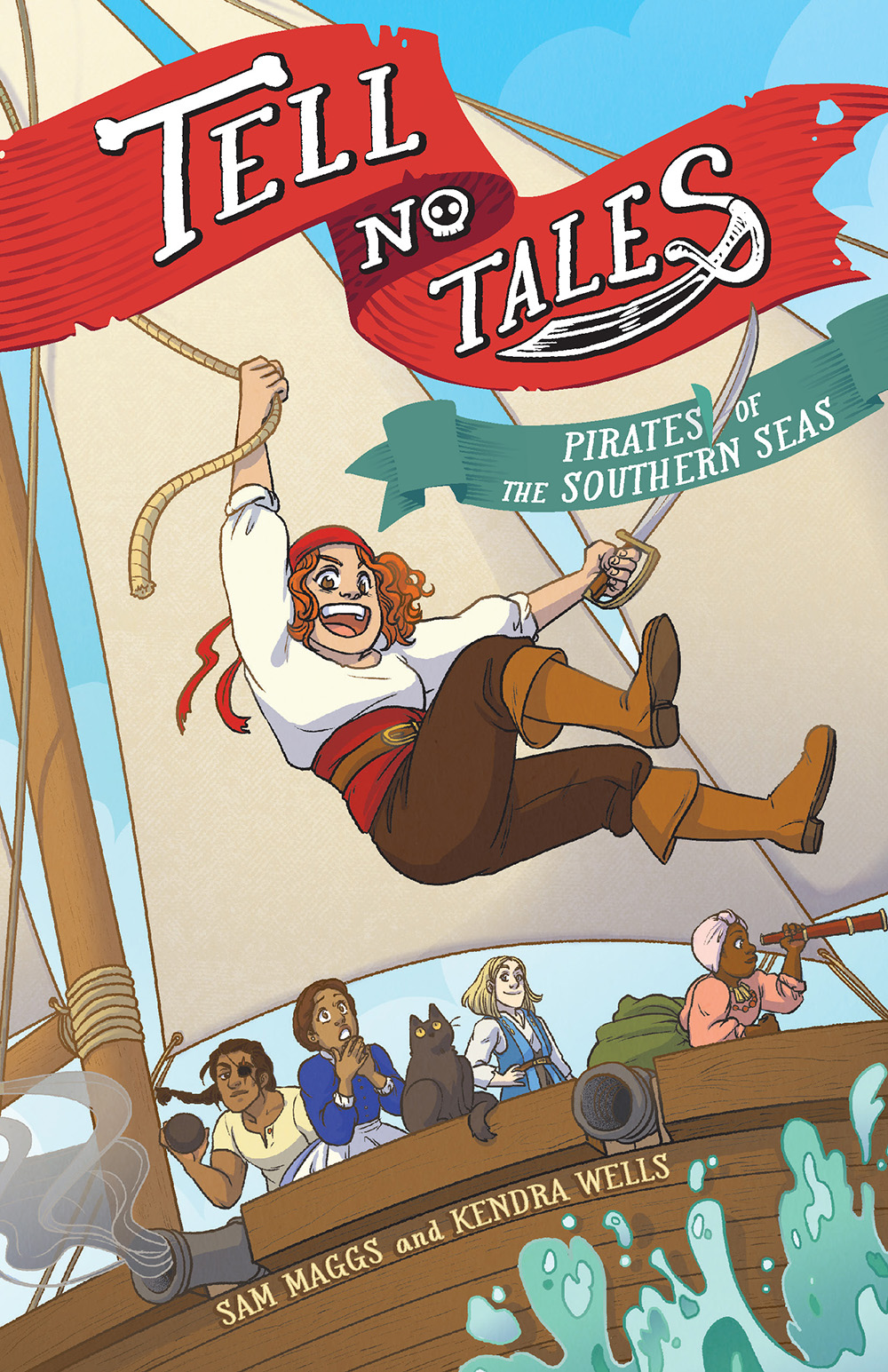Tell No Tales: Pirates of the Southern Seas by Sam Maggs