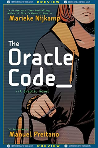 DC Graphic Novels for Young Adults Sneak Previews: The Oracle Code (2020-) #1 by Manuel Preitano, Marieke Nijkamp, Jordie Bellaire