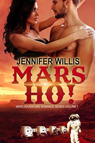Mars Ho! by Jennifer Willis