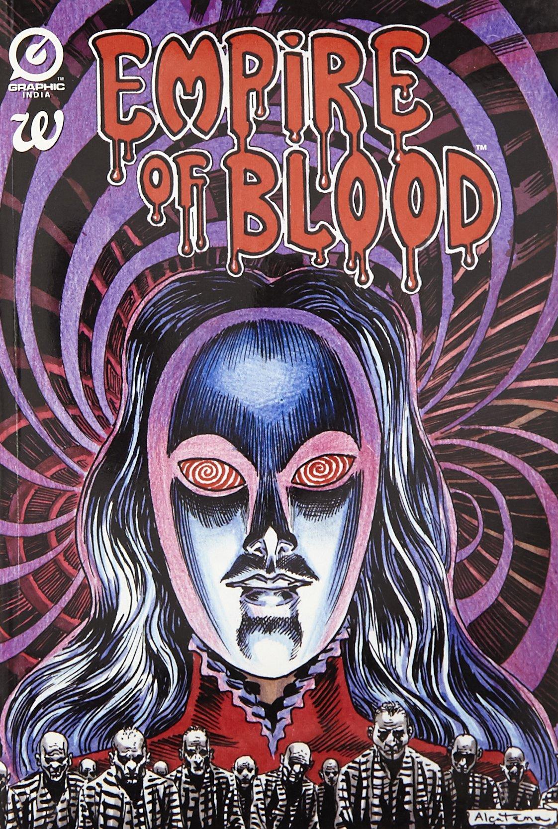 Empire of Blood by Arjun Raj Gaind, Enrique Alcatena