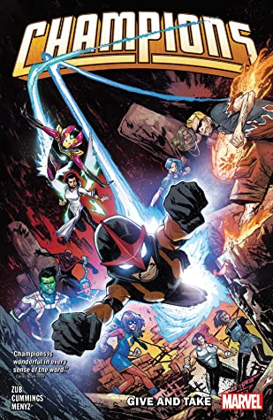 Champions, Vol. 2: Give and Take by Steven Cummings, Jim Zub