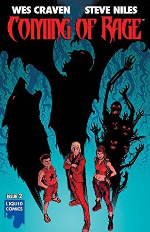 COMING OF RAGE #2 by Chris Blythe, Wes Craven, Liquid Studios, Steve Niles, Francesco Biagini