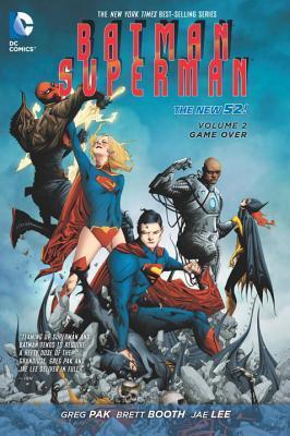 Batman/Superman, Volume 2: Game Over by Greg Pak, Jae Lee, Brett Booth
