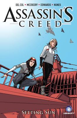 Assassin's Creed: Assassins Vol.2: Setting Sun by Dennis Calero, Connor McCreery, Anthony Del Col