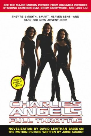 Charlie's Angels: Full Throttle by David Levithan
