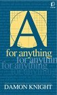 A for Anything by Damon Knight