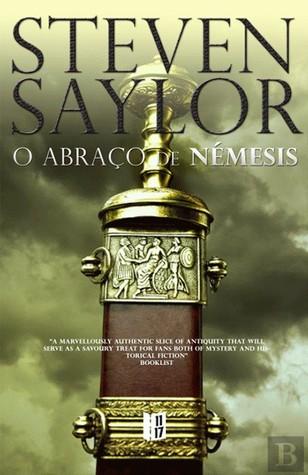 O Abraço de Némesis by Steven Saylor