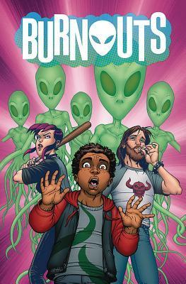 Burnouts Volume 1 by Dennis Culver, Geoffo, Chris Burnham