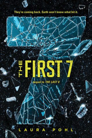 The First 7 by Laura Pohl