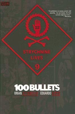 100 Bullets, Vol. 9: Strychnine Lives by Eduardo Risso, Brian Azzarello