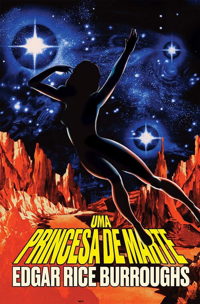 Uma Princesa de Marte by Edgar Rice Burroughs