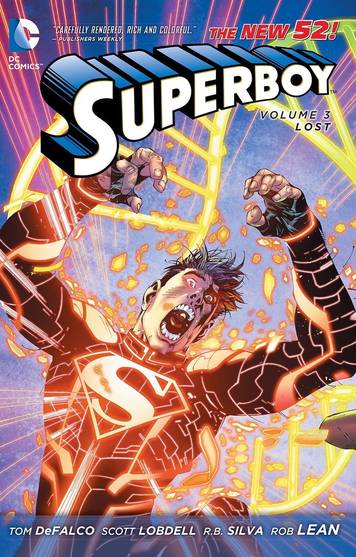 Superboy, Volume 3: Lost by Tom DeFalco, Scott Lobdell, Tony Lee