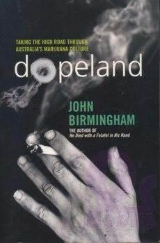 Dopeland by John Birmingham