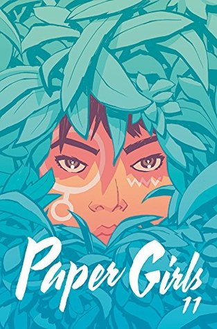 Paper Girls #11 by Matt Wilson, Cliff Chiang, Brian K. Vaughan