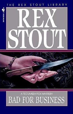 Bad for Business by Rex Stout