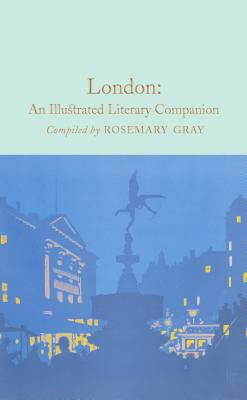 London: An Illustrated Literary Companion by