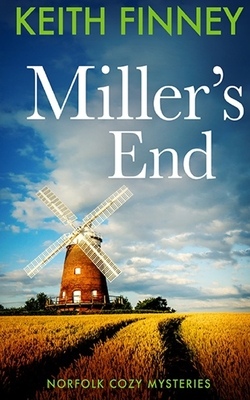 Miller's End by Keith Finney