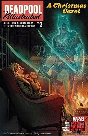 Deadpool Killustrated #3 by Sean Parsons, Veronica Gandini, Joe Sabino, Cullen Bunn, Mateo Lolli