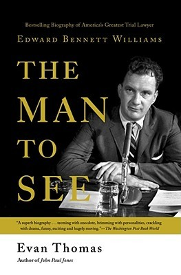 The Man to See by Evan Thomas