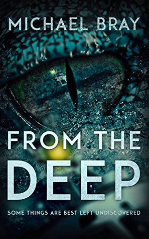 From The Deep by Michael Bray