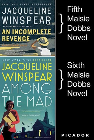 An Incomplete Revenge / Among the Mad by Jacqueline Winspear