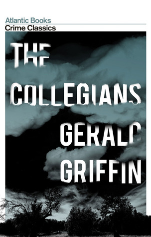 The Collegians by Gerald Griffin, Robert Giddings