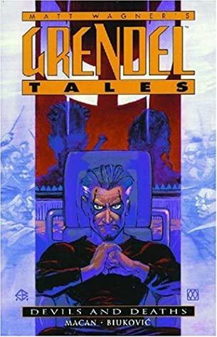 Grendel Tales: Devils and Deaths by Matt Hollingswort, Edvin Biuković, Darko Macan