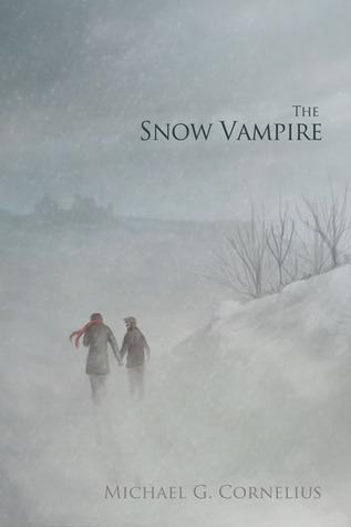 The Snow Vampire by Michael G. Cornelius