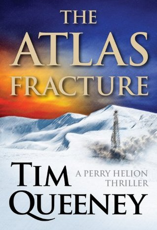The Atlas Fracture by Tim Queeney