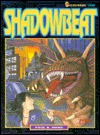 Shadowbeat (Shadowrun, No. 7109) by Paul R. Hume