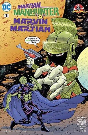 Martian Manhunter/Marvin the Martian Special #1 by Steve Orlando, Jerome Moore, Frank J. Barbiere, Hi-Fi, Jim Fanning, Aaron Lopresti, John Loter