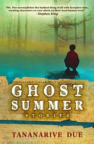 Ghost Summer: Stories by Tananarive Due