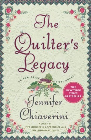The Quilter's Legacy by Jennifer Chiaverini