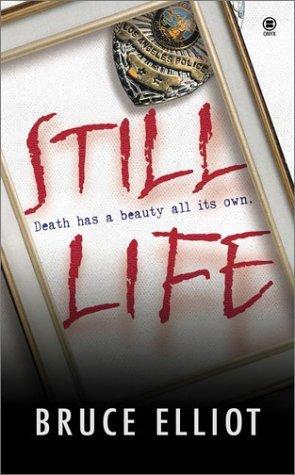 Still Life by Bruce Elliot