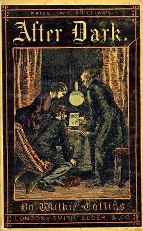 After Dark by Wilkie Collins