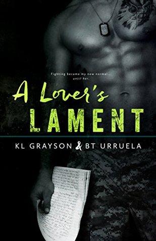 A Lover's Lament by B.T. Urruela, K.L. Grayson
