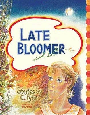 Late Bloomer by Carol Tyler