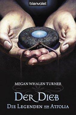 Der Dieb by Maike Claußnitzer, Megan Whalen Turner