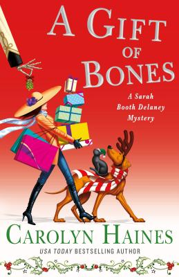 A Gift of Bones: A Sarah Booth Delaney Mystery by Carolyn Haines