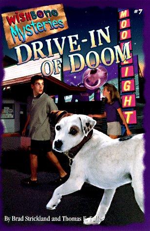 Drive-In of Doom by Brad Strickland, Thomas E. Fuller