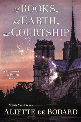 Of Books, and Earth, and Courtship by Aliette de Bodard