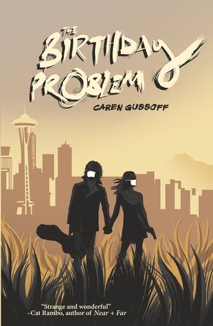 The Birthday Problem by Caren Gussoff